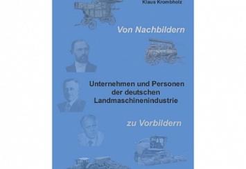 Книжная полка: Клаус Кромбхольц «Предприятия и лица сельскохозяйственного машиностроения Германии»